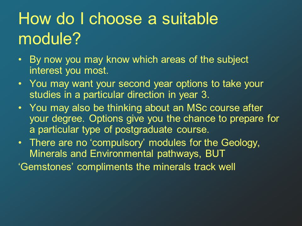How do I choose a suitable module.