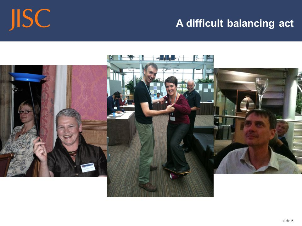 A difficult balancing act slide 6