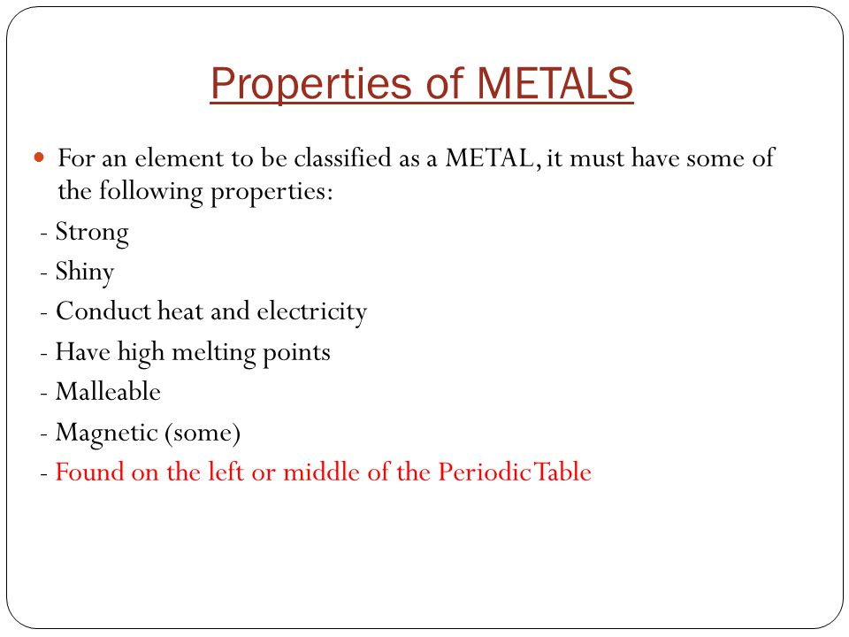 Objective: Know the properties of metals and non-metals H Li Na K Rb Cs Fr Be ScTi Mg VCrMnFeCoNiCuZnGaGeSeBrCaKr YZrNbMoTcRuPdAgCdInSnSbSrTeRh BaHfTaWReOsIrAuHgTlPbBiPoLaAtPt RaRfDbSgBhHsMt??Ac.