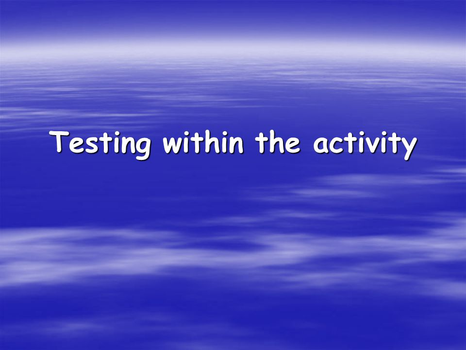 Testing within the activity