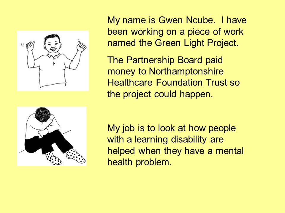 My name is Gwen Ncube.I have been working on a piece of work named the Green Light Project.