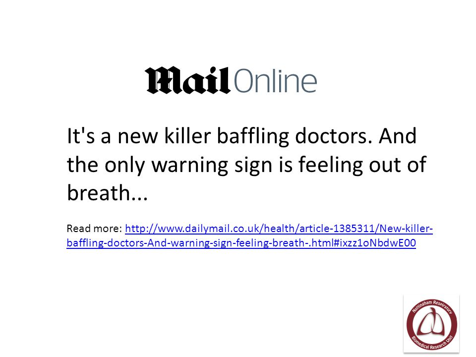 It's a new killer baffling doctors. And the only warning sign is feeling out of breath... Read more: http://www.dailymail.co.uk/health/article-1385311