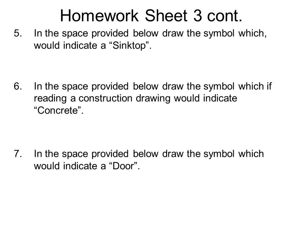 Homework Sheet 3 cont.