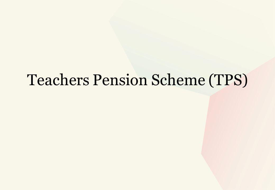 Teachers Pension Scheme (TPS)