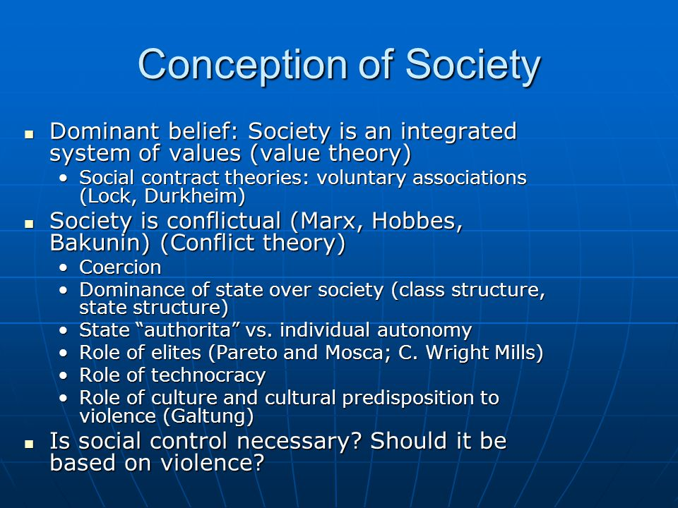 Human nature and an alternative perception of conflict and human condition Dominant conception of human nature: Evil.