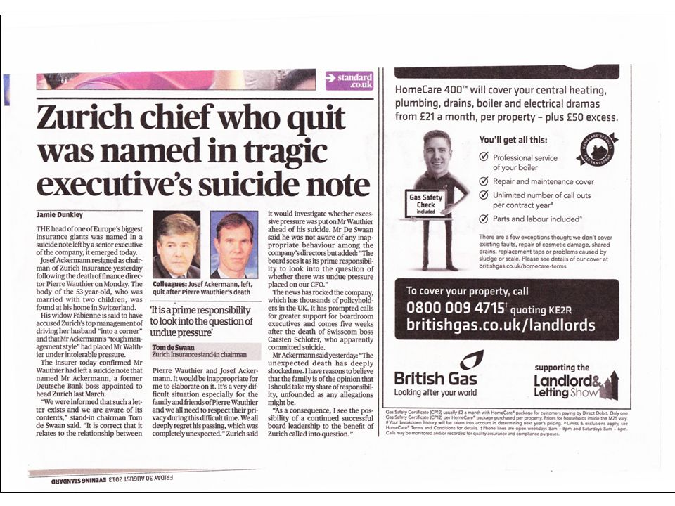 Yorkshire Post – 23 rd August Senior hospital clinician from Leeds committed suicide Initial media reports assumed work related stress In fact key issues were to do with personal factors Take care not to rush to assumptions!!