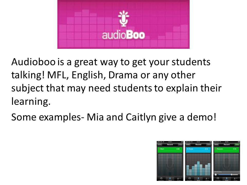 Audioboo is a great way to get your students talking.