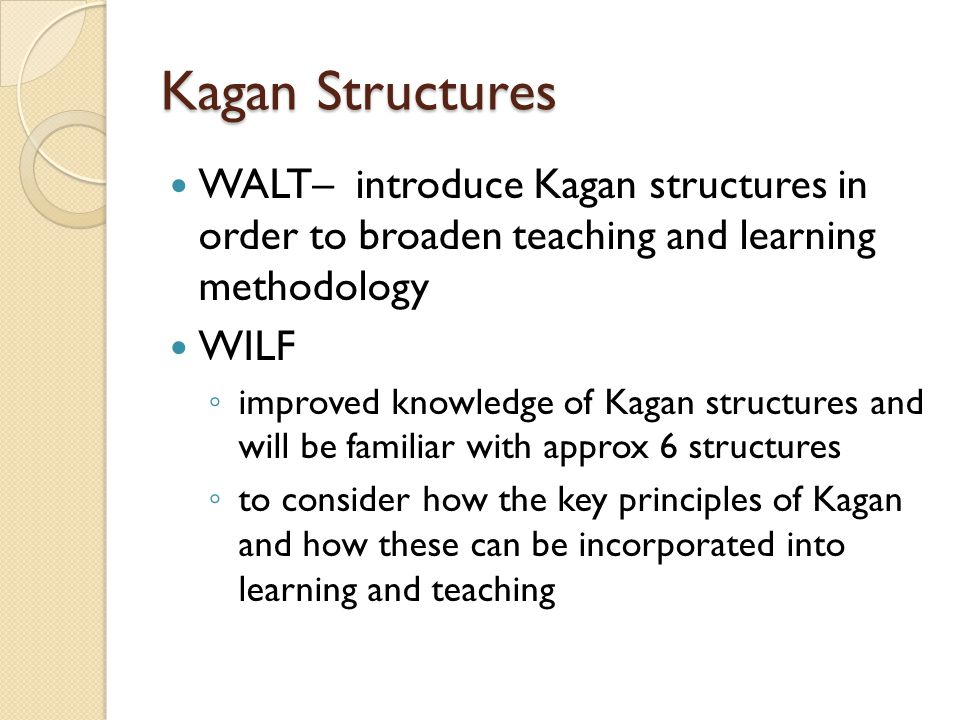 Review – The benefits of using Kagan Multiple studies show that Kagan structures promote social skills through positive interaction with their peers.