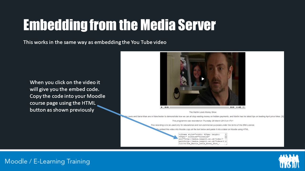 Embedding from the Media Server This works in the same way as embedding the You Tube video When you click on the video it will give you the embed code.