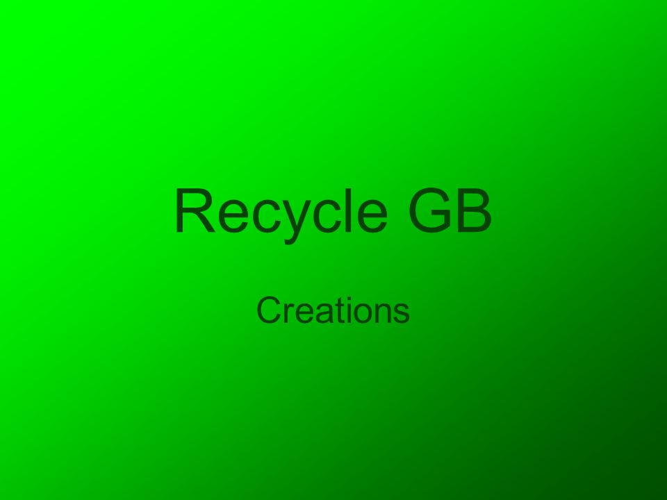 Recycle GB Creations