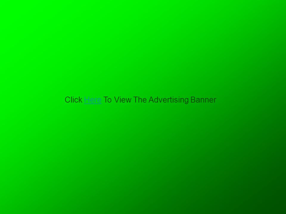 Click Here To View The Advertising BannerHere
