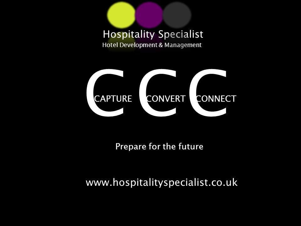 www.hospitalityspecialist.co.uk Hospitality Specialist Hotel Development & Management www.hospitalityspecialist.co.uk