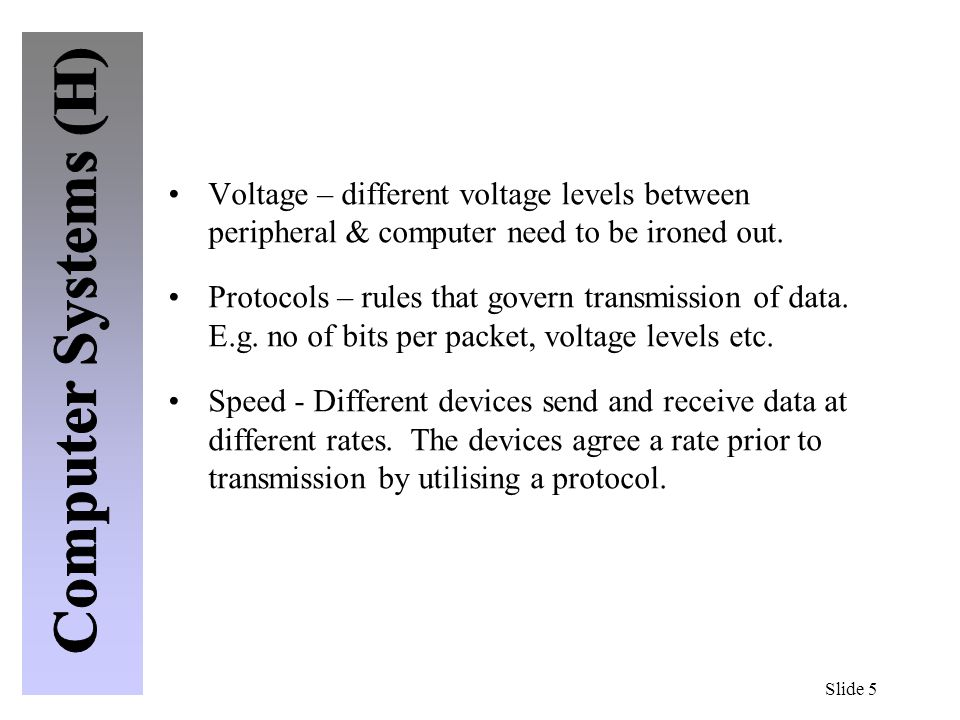 Slide 26 Storage Devices Magnetic Tape Storing data on tapes used to be the only solution to backing up large capacity hard disks.