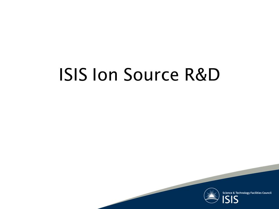 ISIS Ion Source R&D