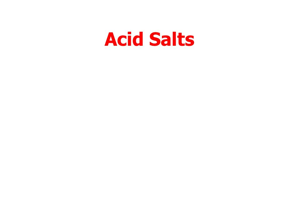 Basic Salts This removes of H + (aq) from water.