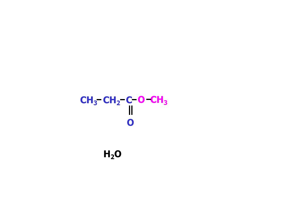 CH 3 CH 2 C OH O HO CH 3 The acid and alkanol combine Water is formed.