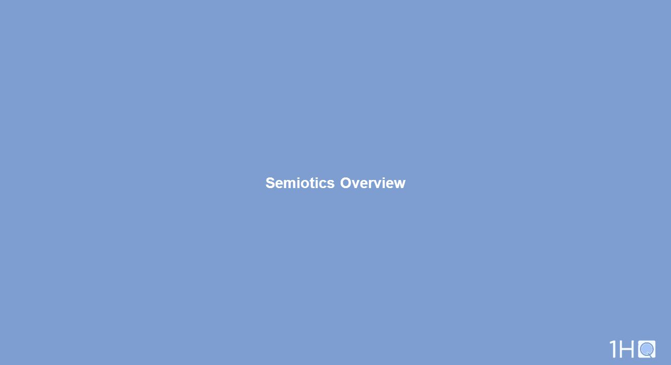 Semiotics Overview