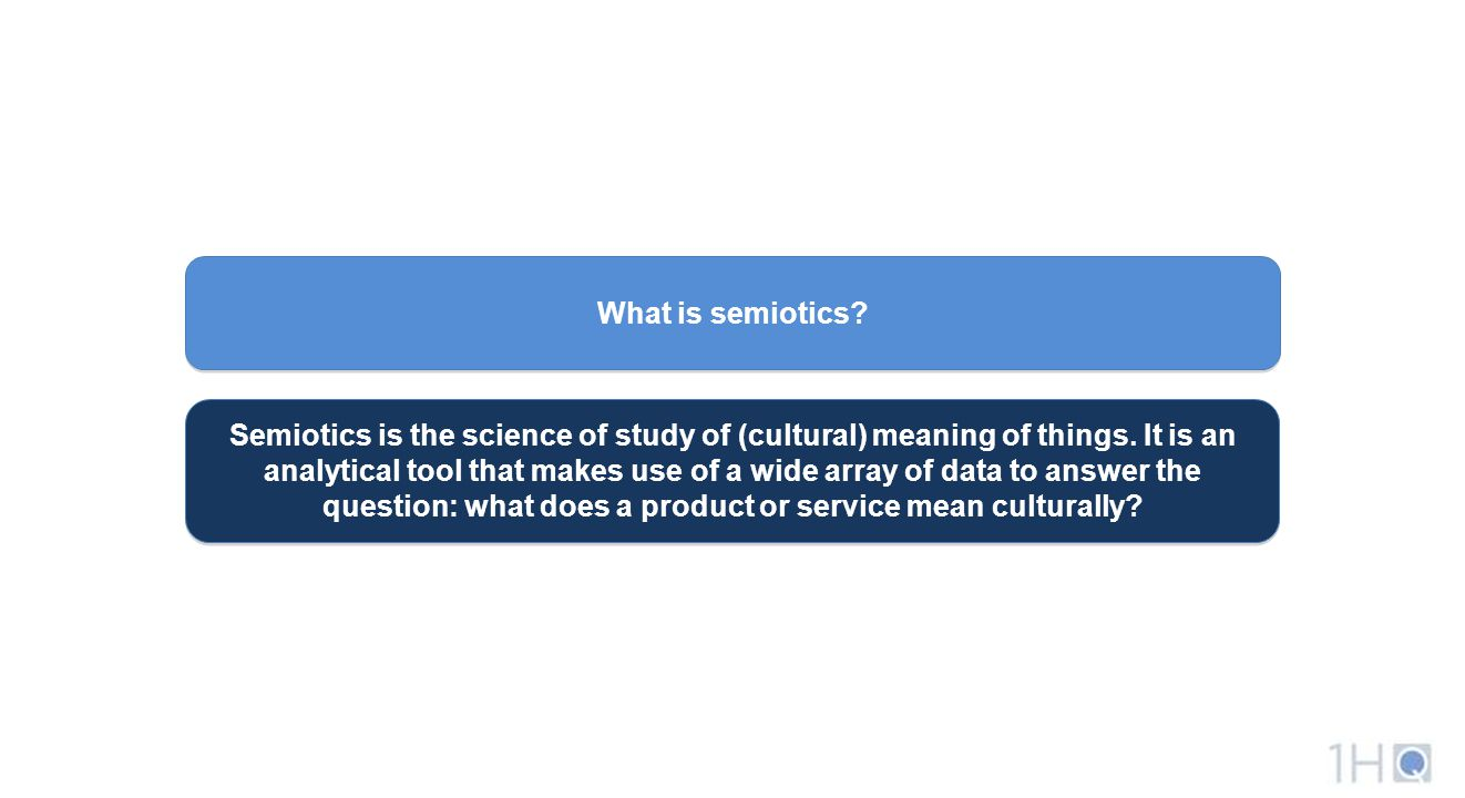 What is semiotics. Semiotics is the science of study of (cultural) meaning of things.