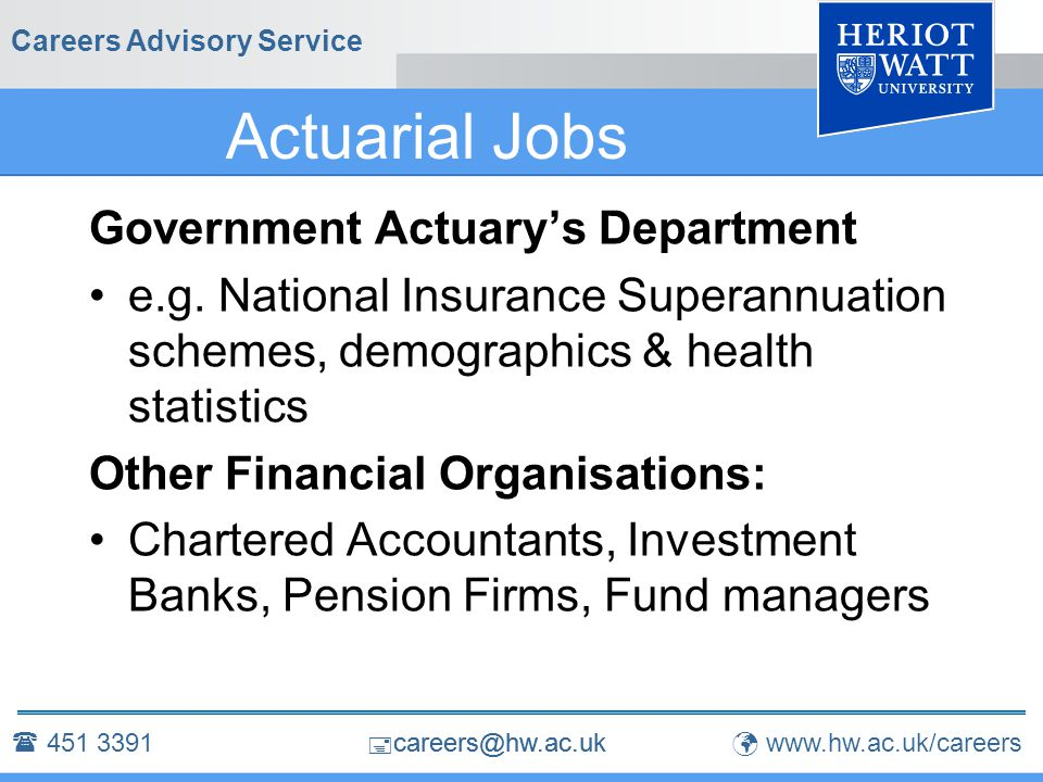 Careers Advisory Service Actuarial Jobs Government Actuary's Department e.g.