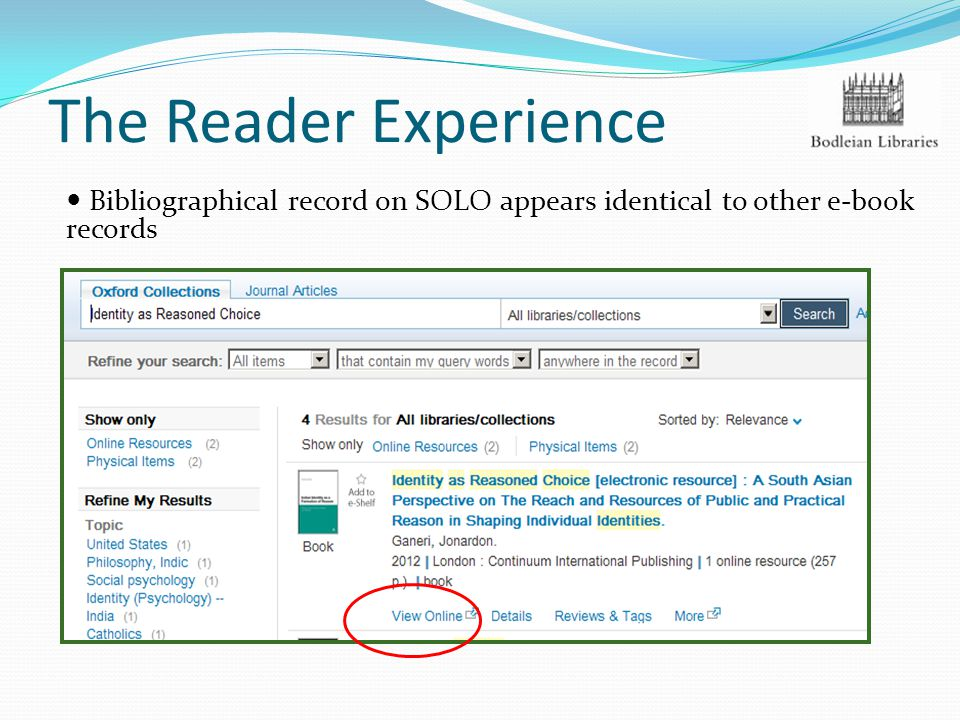 The Reader Experience Bibliographical record on SOLO appears identical to other e-book records This book is not yet available in print in Oxford