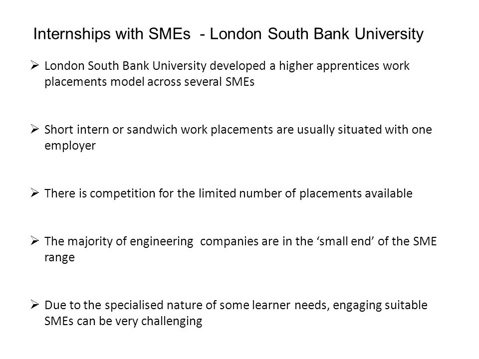  Technologically focussed on processes which aligned with existing LSBU programmes.
