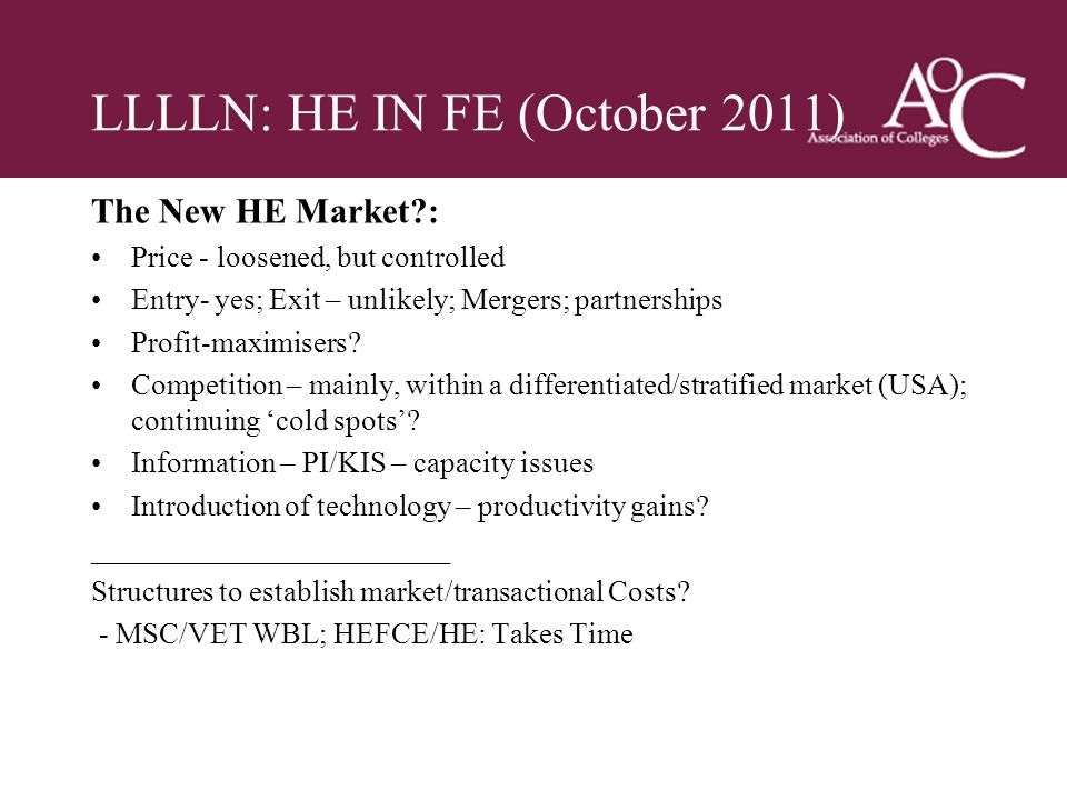 Title of the slide Second line of the slide LLLLN: HE IN FE (October 2011) The New HE Market?: Price - loosened, but controlled Entry- yes; Exit – unl