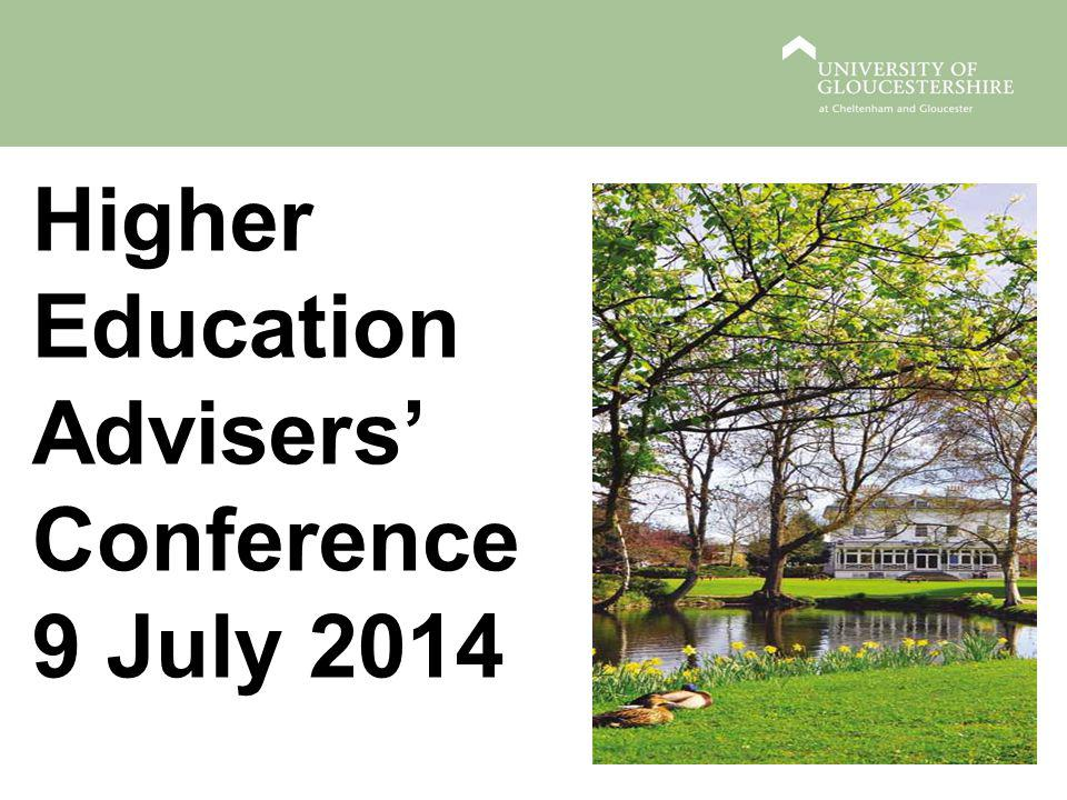 Higher Education Advisers' Conference 9 July 2014