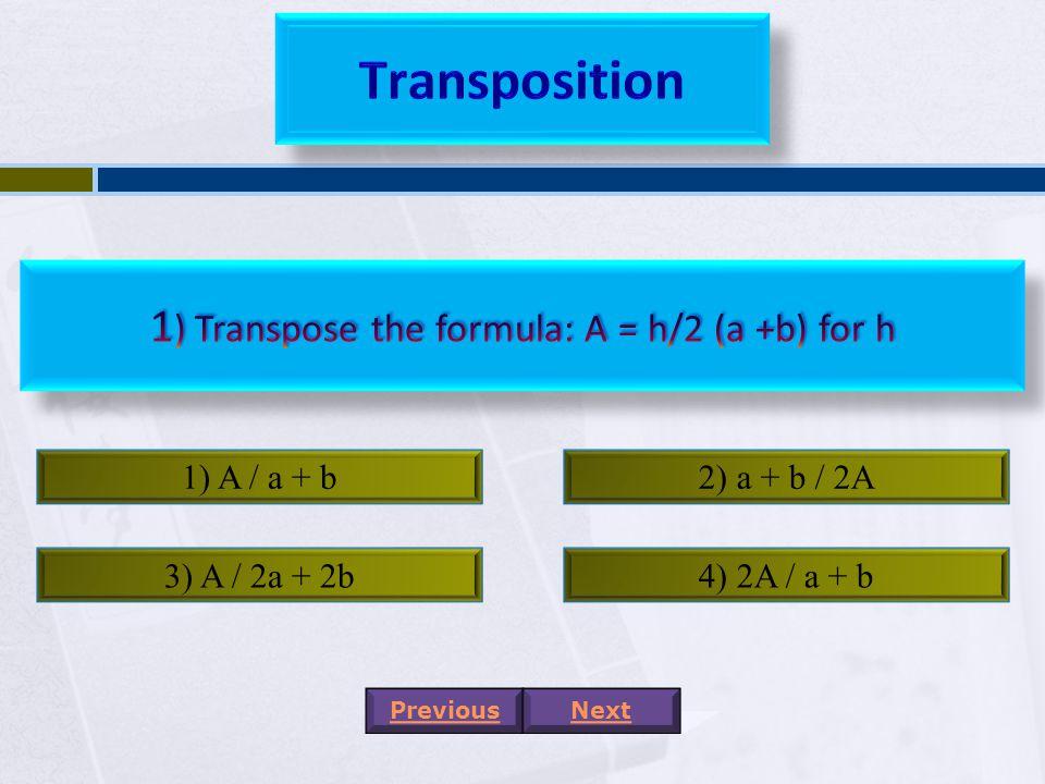 1) 24a – 6b + 3c2) 30a – 16b – 3c 3) 30a + 12b – 3c4) 19a – 6b – 3a PreviousNext