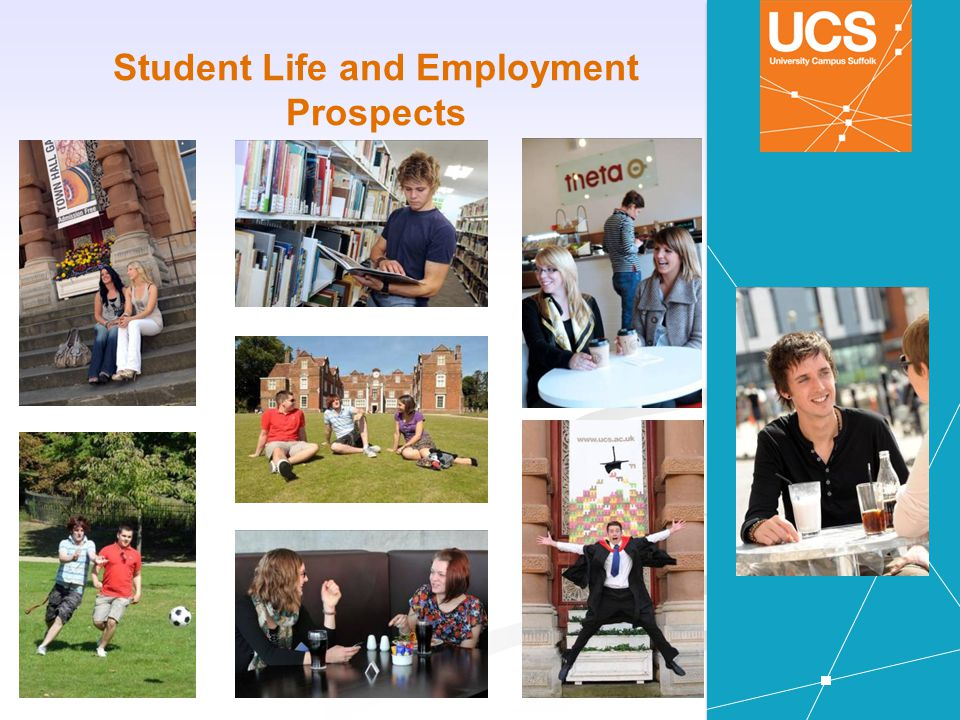 Student Life and Employment Prospects
