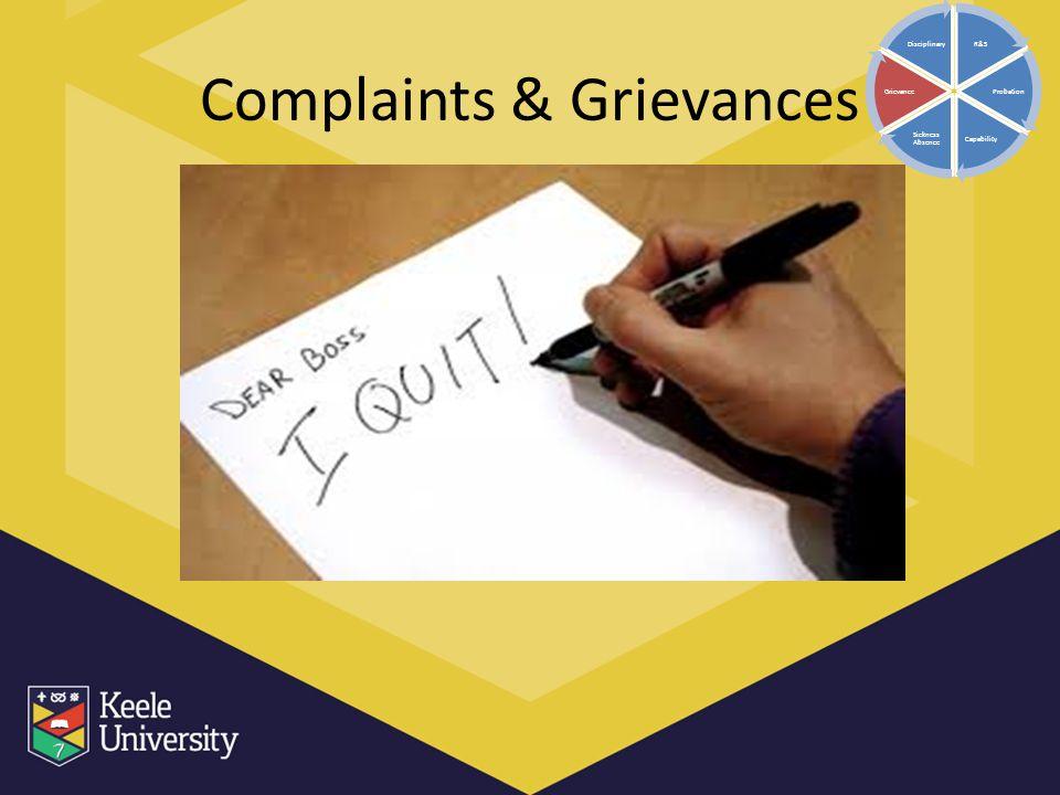 Complaints & Grievances R&S Probation Capability Sickness Absence Grievance Disciplinary