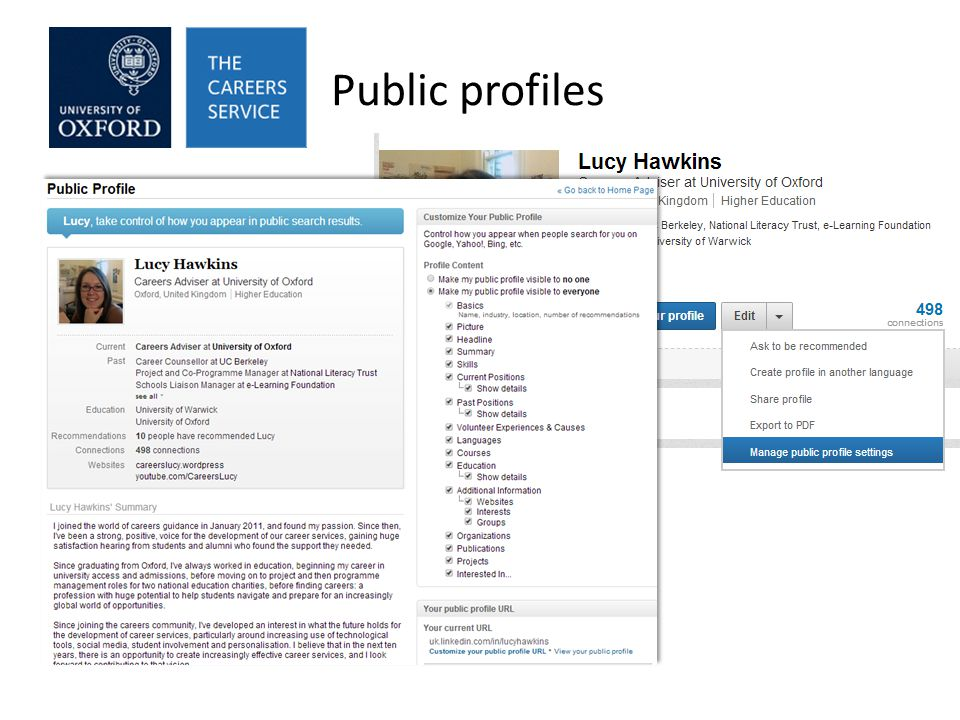 Public profiles Control whether you appear in search results and to non- connections