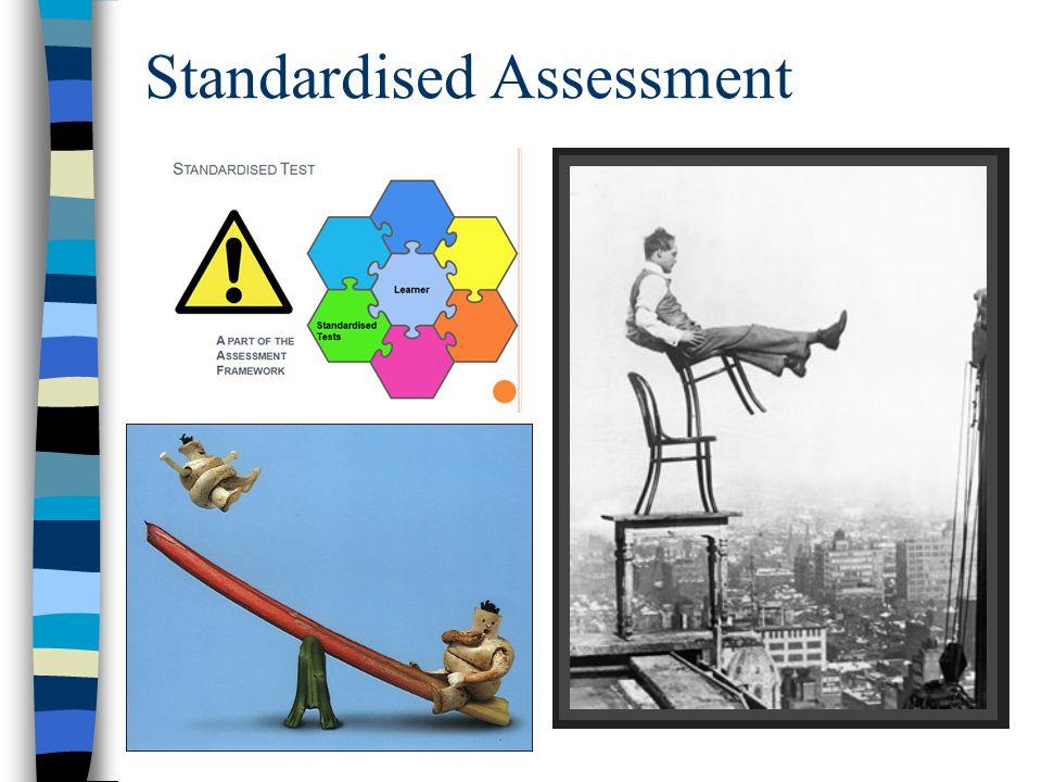 Standardised Assessment