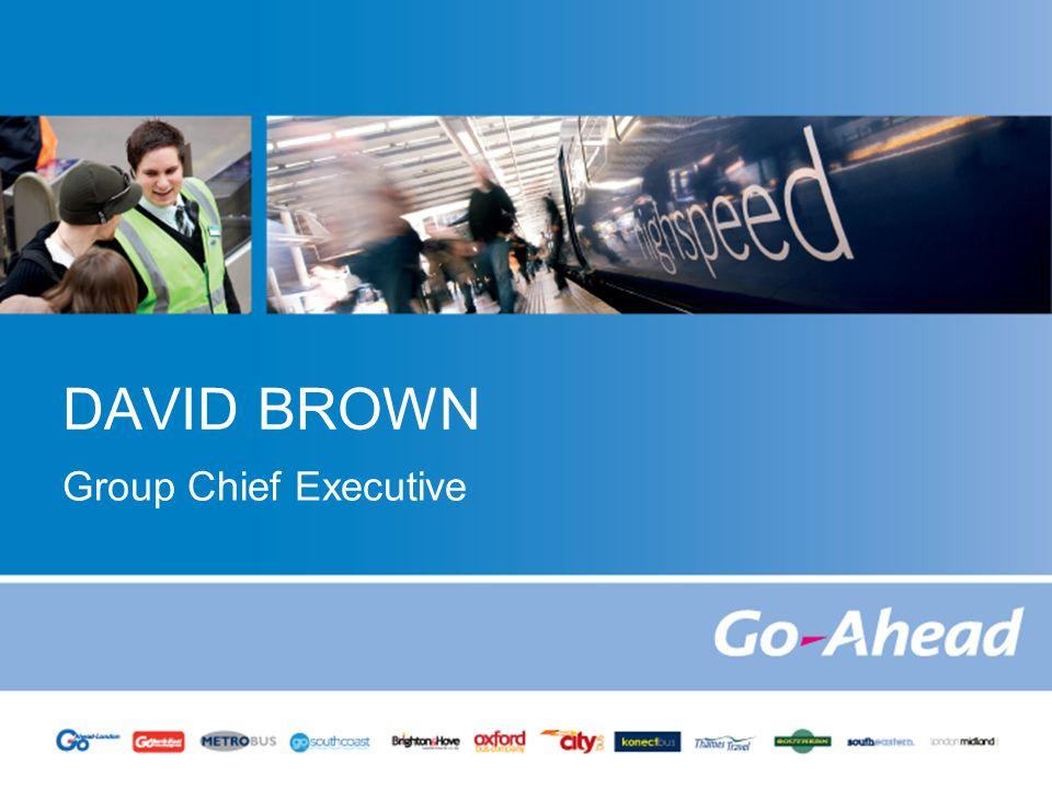 DAVID BROWN Group Chief Executive