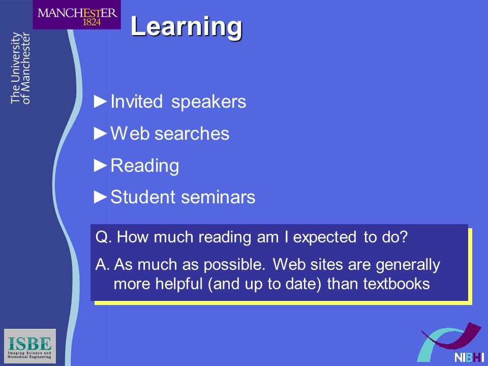 Learning ►Invited speakers ►Web searches ►Reading ►Student seminars Q.