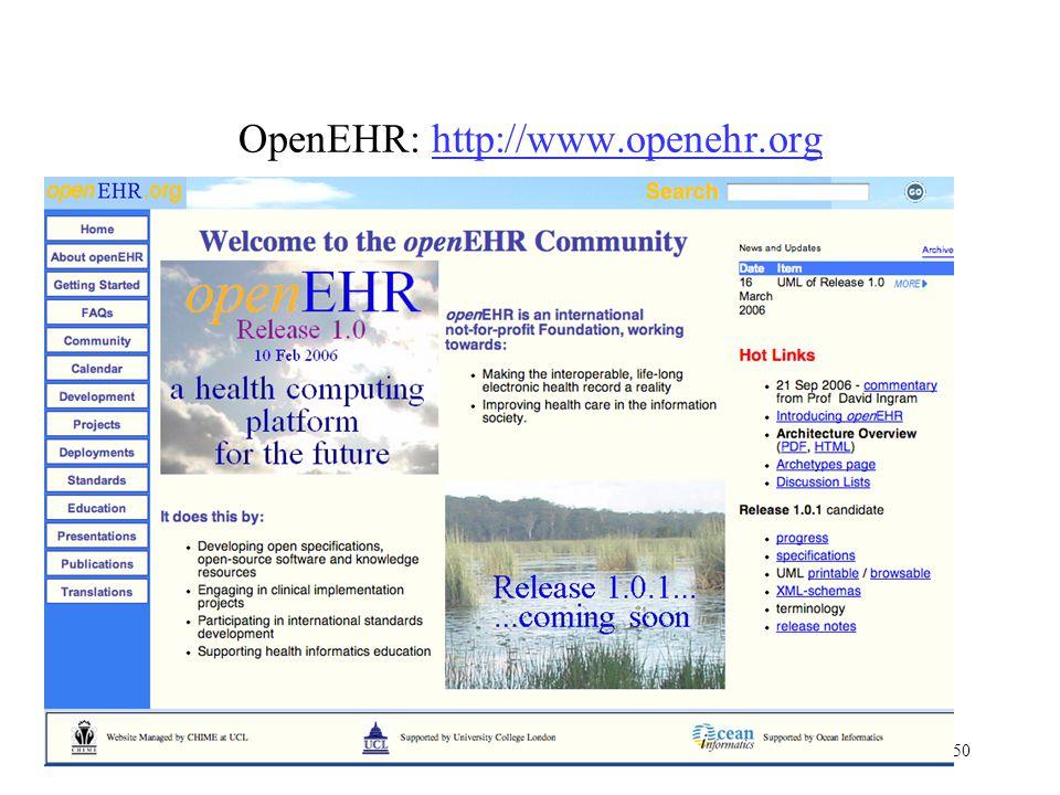 50 www.cs.man.ac.uk/ai/modules/cds OpenEHR: http://www.openehr.orghttp://www.openehr.org