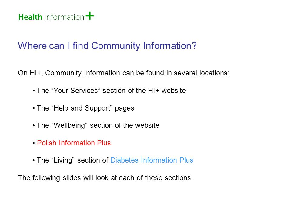 Your Services To access Your Services , simply select the link at the top-left of the HI+ homepage.