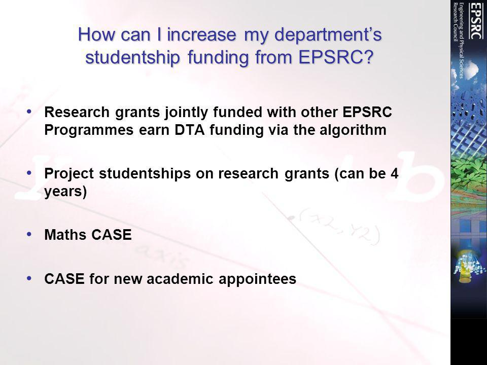 How can I increase my department's studentship funding from EPSRC.