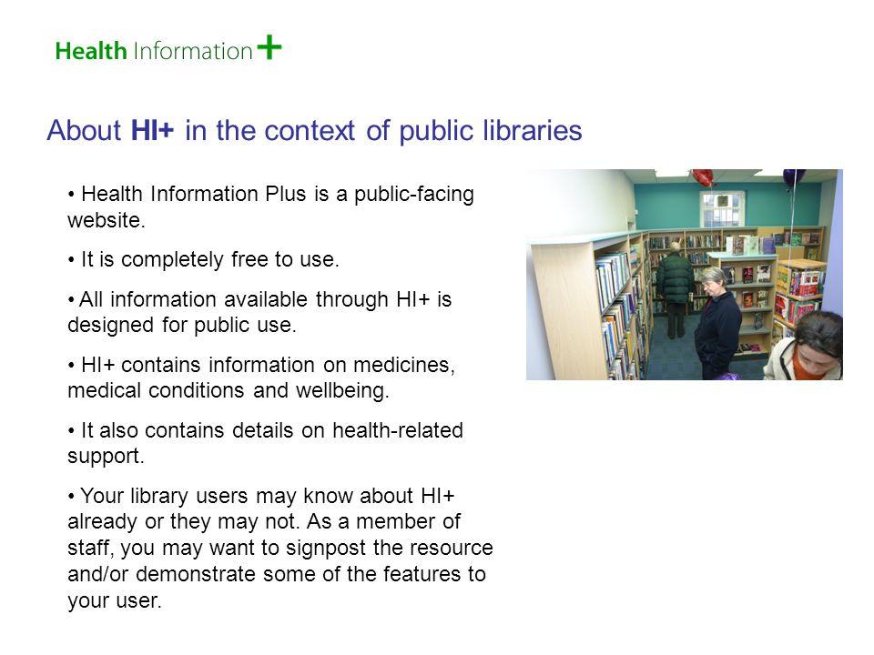 Health Information Plus is a public-facing website.