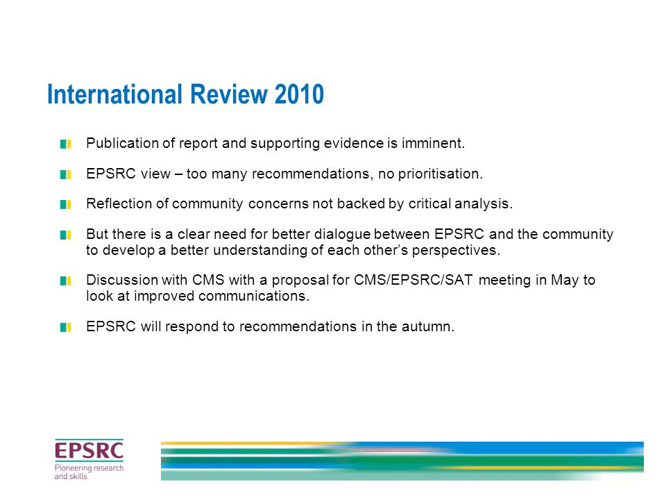 International Review 2010 Publication of report and supporting evidence is imminent.