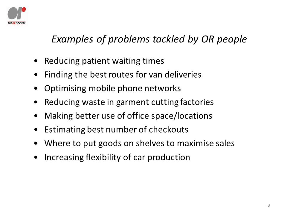 9 Examples of problems which OR helped tackle in the Met Police Dispatch van routes Choosing between options (eg equipment; strategies) Resource allocation between units (Manpower / budget/vehicle allocation) Looking for good practice efficiencies across similar units(DEA, and simple methods) Number of prisoner cells needed (stochastic models) Information strategies –process modelling Performance management: developing indicators Planning for big projects (CPA) Evaluation of police schemes