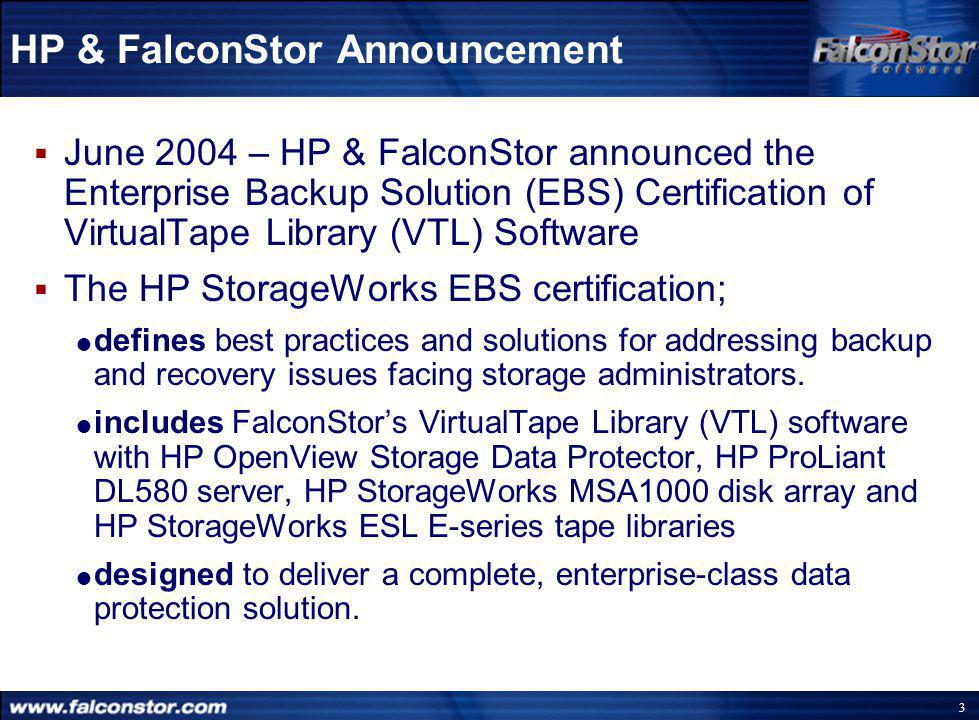 2 Agenda  HP & FalconStor announcement  Background  What is the HP VTL appliance.