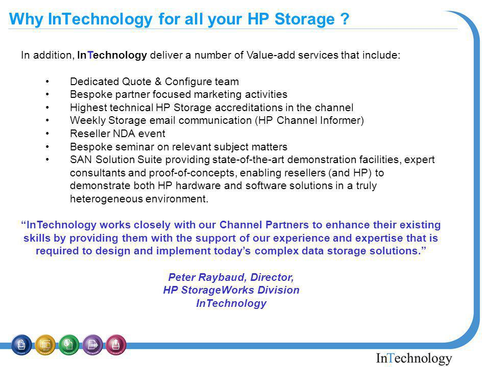 Why InTechnology for all your HP Storage .