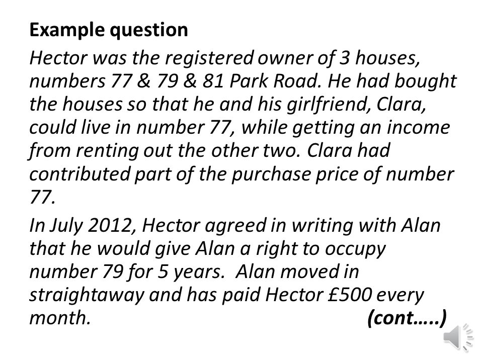 Interest holder temporarily absent from the property at time of sale Although obviously now less likely to be reasonably discoverable, the interest holder may still be regarded as in 'actual occupation' despite being absent.