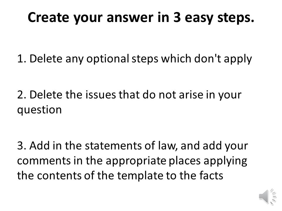 Create your answer in 3 easy steps.1. Delete any optional steps which don t apply 2.