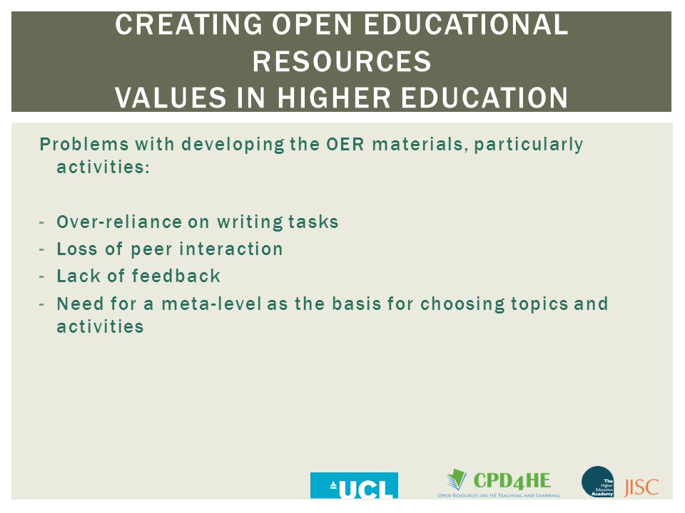 Problems with developing the OER materials, particularly activities: -Over-reliance on writing tasks -Loss of peer interaction -Lack of feedback -Need for a meta-level as the basis for choosing topics and activities