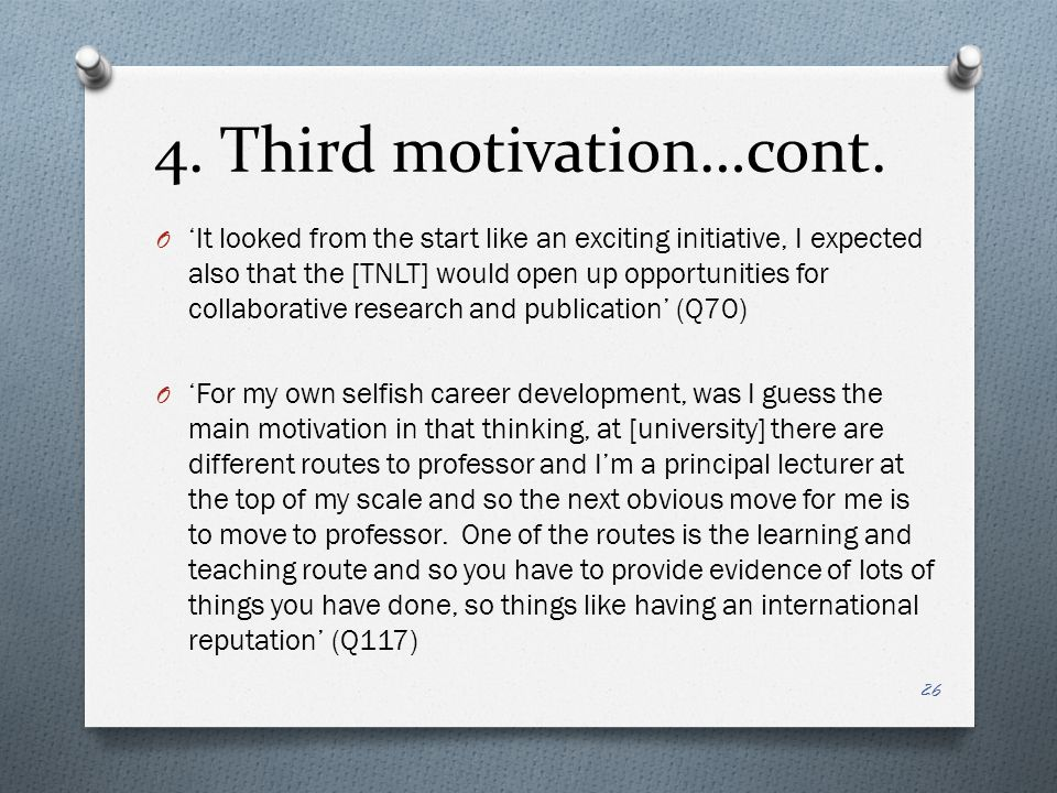 4. Third motivation…cont.