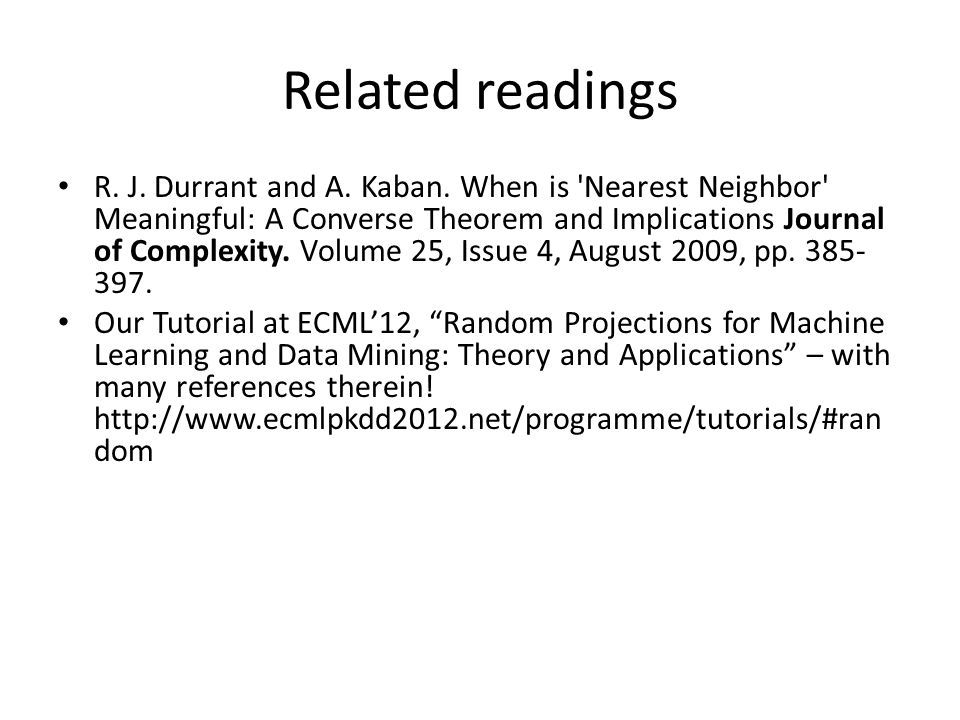 Related readings R.J. Durrant and A. Kaban.