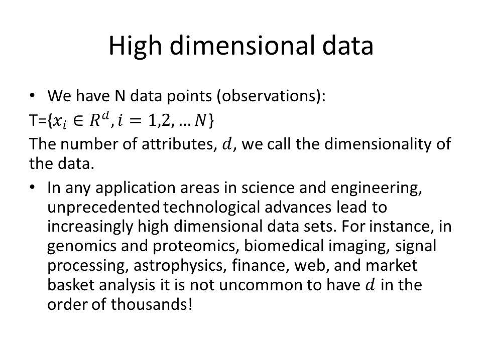 High dimensional data