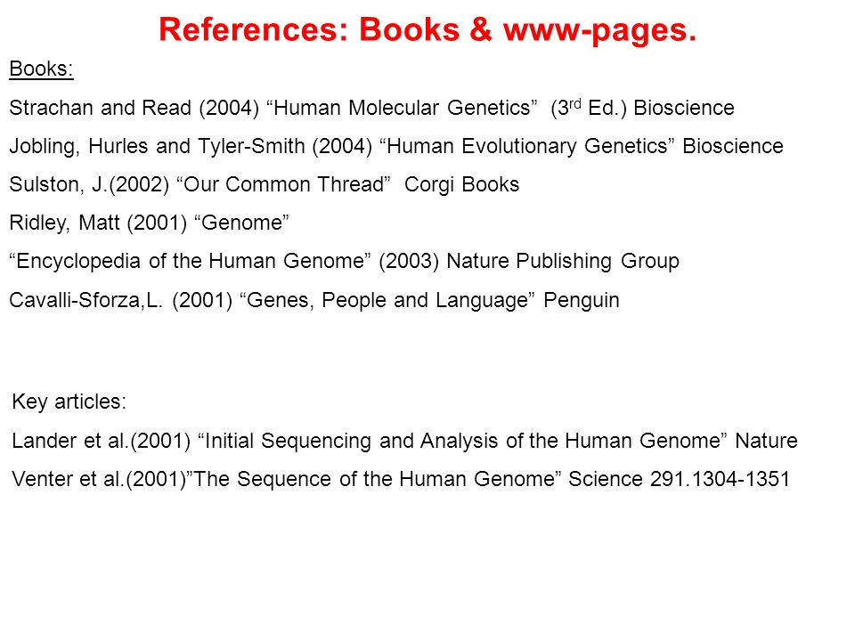 References: Books & www-pages.