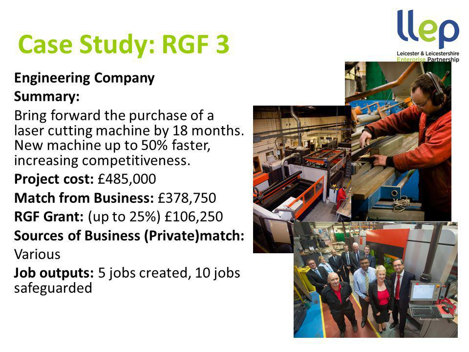 Case Study: RGF 3 Engineering Company Summary: Bring forward the purchase of a laser cutting machine by 18 months.